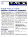 Maturity Testing of Concrete Pavements - Applications and Benefits (IS257|PDF)