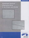 Pavement Surface Characteristics: A Synthesis and Guide (EB235|PDF)