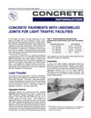 Concrete Pavements with Undoweled Joints for Light Traffic Facilities (IS405|PDF)