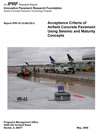 Acceptance Criteria of Airfield Concrete Pavement Using Seismic & Maturity Concepts (JP012|PRINTED)
