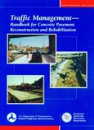 Traffic Management for Concrete Reconstruction & Rehabilitation (EB213|PDF)