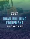 2021 Road Building Equipment Showcase