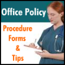 Office Policy & Procedure Forms & Tips
