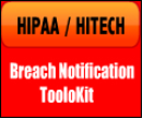 HIPAA/HITECH Breach Notification Toolkit