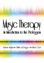 Music Therapy: An Introduction to the Profession