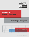 E-Course: Medical Music Therapy: Building a Program