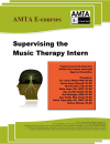 E-Course: Supervising the Music Therapy Intern