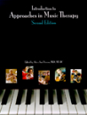 Introduction to Approaches in Music Therapy - second edition