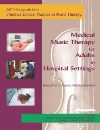 Medical Music Therapy for Adults in Hospital Settings