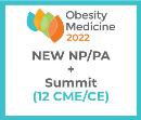 Obesity Medicine 2022 Virtual - NP/PA - Spring Obesity Summit + NEW Membership (12 CME) May 20 - 21,