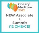 Obesity Medicine 2022 Virtual - Associate - Spring Obesity Summit + NEW Membership (12 CME) May 20 -
