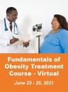 Fundamentals of Obesity Treatment - Virtual June 25-26