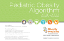 2020-2022 Pediatric Obesity Algorithm® (Print Version)