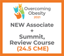 Overcoming Obesity 2021 Virtual- Associate- Review Course + Summit + NEW Membership Oct 14-16,22-23