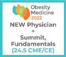 Obesity Medicine 2022 Virtual - Physician - Spring Summit + Fundamentals + NEW Membership (24.5 CME)
