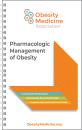 Pharmacologic Management of Obesity Pocket Guidelines