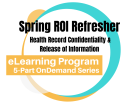 ELP: Health Record Confidentiality & Release of Information Refresher