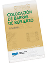 Colocación de las Barras de Refuerzo (Placing Reinforcing Bars-Spanish Edition)