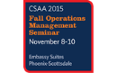 2015 CSAA Fall Operations Management Seminar Presentations Day 2