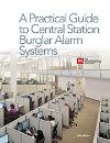 A Practical Guide to Central Station Burglar Alarm Systems - Fifth Edition