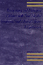 Recognizing and Managing Children with Fetal Alcohol Syndrome/Fetal Alcohol Effects: A Guidebook PDF
