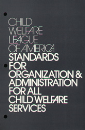CWLA Standards for Organization and Administration for All Child Welfare Services (Digital PDF)