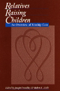 Relatives Raising Children: An Overview of Kinship Care