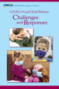 COVID-19 and Child Welfare: Challenges and Responses