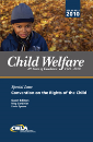 Convention on the Rights of the Child: A Special Issue of Child Welfare Journal (Vol. 89, No. 5)