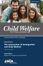 Child Welfare Journal Vol. 96, No. 5 Special Issue: Immigration (1 of 2) (Digital PDF)