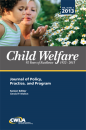 Child Welfare Journal, Vol. 92 No . 1 Jan-Feb 2013
