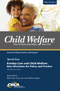 Child Welfare Journal Vol. 95, No. 4 Special Issue: Kinship (2 of 2)