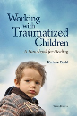 Working with Traumatized Children, Third Edition — Handbook & Workbook Set