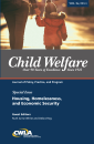 Child Welfare Journal Vol. 94, No. 1 Special Issue: Housing