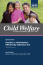 Child Welfare Journal, Vol. 94, No. 5 (2015) - Special Issue: Substance Use (2nd of 2 issues)