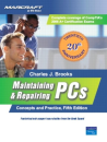Maintaining & Repairing PCs - Textbooks and Lab Guide