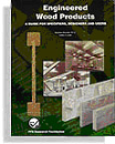 Engineered Wood Products: A Guide for Specifiers, Designers, and Users (#7270)