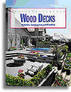 Wood Decks: Materials, Construction, and Finishing (#7298)