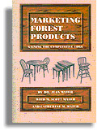Marketing Forest Products: Gaining the Competitive Edge (#4120)