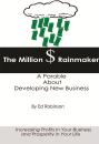 The Million Dollar Rainmaker