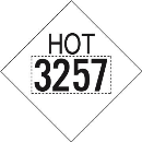 Hazardous Material VNL 3257 Elevated Temperature Liquid HOT Marking(3573)