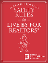 Safety Rules to Live by for REALTORS