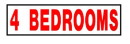 4 Bedrooms Rider Sign - white sign, red lettering