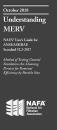 Understanding MERV; NAFA User's Guide to ASHRAE/ANSI Standard 52.2-2012