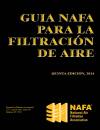 NAFA Guide to Air Filtration, 5th Edition, 2014 Spanish