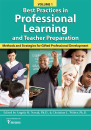Best Practices in Professional Learning & Teacher Preparation: Methods & Strategies for Gifted Prof