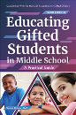 Educating Gifted Students in Middle School: A Practical Guide (2nd ed.)