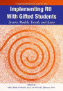 Implementing RtI With Gifted Students : Service Models, Trends, and Issues