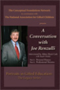 Portraits in Gifted Education: Legacy Series: 2) A Conversation with Joe Renzulli