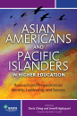 Asian Americans and Pacific Islanders in Higher Education